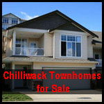 Chilliwack townhouses for sale , Town homes for sale in Chilliwack BC
