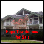 Hope townhouses for sale, Town homes for sale in Hope BC